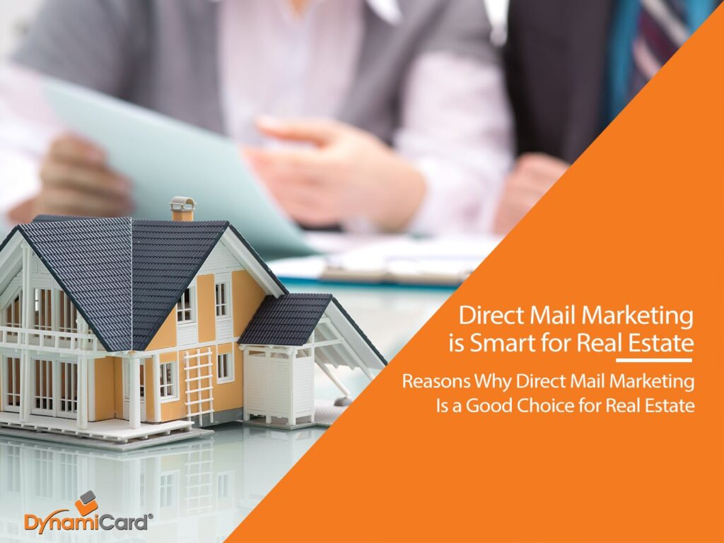 Reasons Why Direct Mail Marketing is Smart Potent for Real Estate Marketers